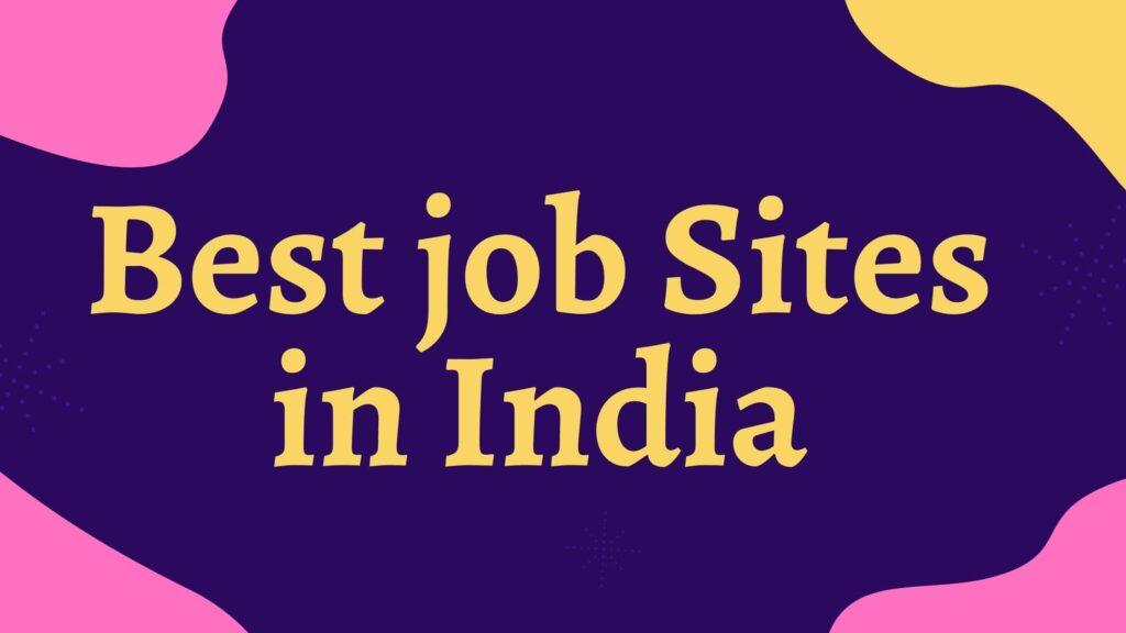 Best Job Sites in India
